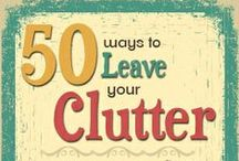 50 Ways to Leave Your Clutter / Go On and Ditch That Lyin' Cheatin' Back-Stabbin' Stuff for Good!
