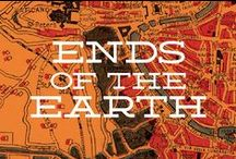Ends of the Earth / by Emily Schwegman