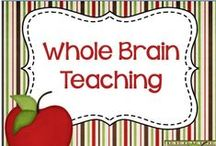Whole Brain Teaching / Resources and ideas for using whole brain teaching in the classroom