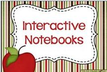Interactive Notebooks / Ideas and Resources for using Interactive Notebooks in the classroom