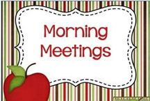 Morning Meetings / Morning Meetings - Resources & Ideas