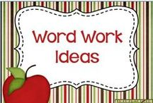 Word Work Ideas / Word Work Ideas