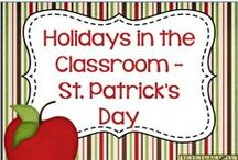 Holidays in the Classroom - St. Patrick's Day / Ideas and resources for celebrating St. Patrick's Day in the classroom.