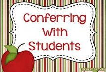 Conferring With Students / Ideas and resources for conferring with students