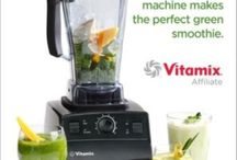 Vitamix / by Lindsey Mole