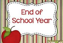 End of School Year / Resources and ideas for the end of the school year.