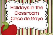 Holidays in the Classroom - Cinco de Mayo / Ideas and Resources for Celebrating Cinco de Mayo in the Classroom