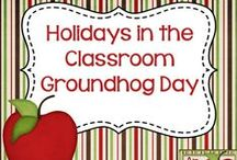 Holidays in the Classroom - Groundhog Day / Ideas and resources for celebrating Groundhog Day in the classroom