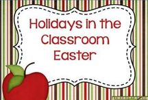 Holidays in the Classroom Easter / Ideas and Resources for Celebrating Easter in the Classroom