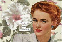Vintage housewives memes / by Xochitl Guzman