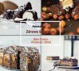 Zdrowe słodycze / same zdrowe słodkości bez cukru, glutenu, zbóż.