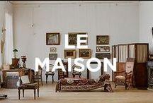 LE MAISON / by FORWARD by Elyse Walker