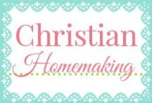 Christian Homemaking / Managing your home and being a woman that bring glory to God isn't easy! So take a walk with us and discover what it means to be a Christian Homemaker, wife & mother!