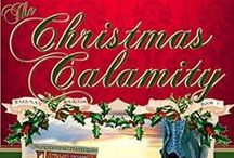 Books - The Christmas Calamity / What happens when an uptight banker crosses paths with a free-spirited prestidigitator? Will the holiday season bring love or a Christmas Calamity? Sweet historical romance.