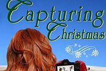Books - Capturing Christmas / Rodeo Romance Series, Book 3