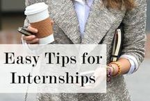 Finding and Performing in Internships / Tips for finding internships and making your experience the best it can be.
