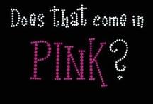 Pink / by Sharon Jessen