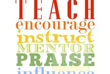 My Life's Passion: Teaching / by Jolene Shafer