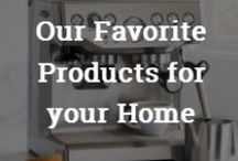 "The Best Home Products  / ""Home is where my habits have a habitat"" - Fiona Apple"