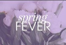 spring fever / by Caitlin Cawley