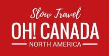 Oh Canada! / No matter where we travel, Canada will always be our home. We want to travel from coast to coast in this incredible country.
