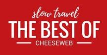 The Best of CheeseWeb.eu Slow Travel Experts / We believe that everywhere is somewhere and that slow travel is the only way to go. We are slow travel experts in Europe and beyond. Get to know us through the very best of our articles.