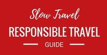 Sustainable, Ethical, and Slow Travel / We are firm believers in the importance of slow travel and making cultural connections along way. This board focuses on Ethical, Sustainable, and slow travel around the world.