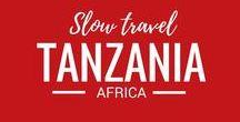 Tanzania / Slow travel and safari in Tanzania, Africa