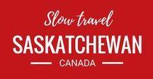 Saskatchewan, Canada Travel / Slow Travel in the Canadian province of Saskatchewan