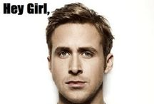 Because We Can / Everyone needs a Ryan Gosling board. :) / by Michelle Lawson