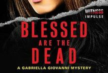 Blessed are the Dead - A Gabriella Giovanni Mystery / This is my debut mystery, crime fiction novel.  Gabriella Giovanni spends her days on the crime beat in the San Francisco Bay Area.  But she has her own dark secret: twenty years ago her sister was kidnapped and murder. When a little girl disappears and Gabriella is assigned the story, she won't hesitate to risk her life to garner justice for the dead.  June 10, 2014 (HarperCollins) Pre-order on Amazon or other book outlets.