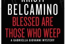 Blessed are Those Who Weep / Book three in the Gabriella Giovanni Mystery Series ..