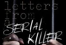 Letters from a Serial Killer / This is the story that inspired Anthony and Macavity-award nominated book, Blessed are the Dead.  Letters from a Serial Killer is about seven-year-old Xiana Fairchild and the man who kidnapped and killed her. Readers will also hear from Stephanie Kahalekulu--the woman who raised Xiana. The book contains jailhouse conversations and letters from the serial killer. It is about our dealings with a monster, but more than that--about our quest for justice for Xiana.