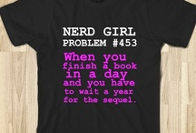 Nerd/Geek <3 / by Tina Oliver