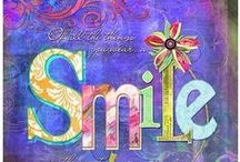SMILES! / SMILE AND THE WHOLE WORLD SMILES WITH YOU! / by Janis Wallace