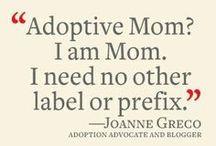 Adoption / Adoption / by Lori Sloan