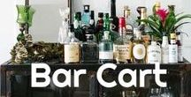 Bar Cart / Step one: display your alcohol. Step two: Drink your Alcohol. For further instructions, see the 'Drink, Drank, Drunk' board.