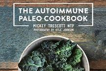 Autoimmune Protocol (AIP) / Just a girl trying to fix her leaky gut.