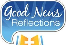 Scripture Reflections / The daily Good News Reflections, by Terry Modica, make the scriptures meaningful for your everyday life using the readings from Catholic Mass