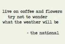 Coffee keeps me going / by Blaire H.