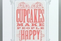 Cupcakes forever / by Blaire H.