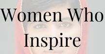 Women Who Inspire / Some of the most inspirational women in history. Gotta love women who make a difference!