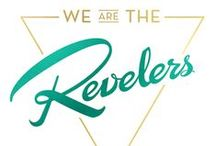 we are the REVELERS / from us to you