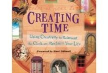 Creating Time/Marney Makridakis / by Sue Jensen Brown