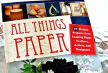 All Things Paper - The Book! / Twenty stylish paper craft projects collated by Ann Martin for Tuttle Publishing. Includes fashion accessories, paper jewelry, home decor, and stationery/gifts. Available worldwide.