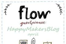 Friends of Flow: HappyMakersBlog | - 2015 / Every month a Friend of Flow will host a special board, pinning everything he or she finds inspiring. In April 2015 this will be Monique van der Vlist from the HappyMakersBlog.