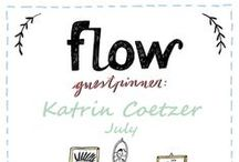 Friends of Flow: Katrin Coetzer | 2015 / Every month a Friend of Flow will host a special board, pinning everything he or she finds inspiring. In July 2015 this will be illustrator Katrin Coetzer.
