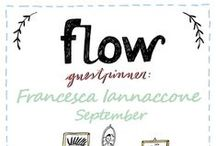 Friends of Flow: Francesca Iannaccone | 2015 / Every month a Friend of Flow will host a special board, pinning everything he or she finds inspiring. In September 2015 this will be illustrator Francesca Iannaccone.