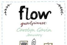 Friends of Flow: Carolyn Gavin | 2016 / Every month a Friend of Flow will host a special board, pinning everything he or she finds inspiring. In January 2016 this will be illustrator Carolyn Gavin.