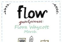 Friends of Flow: Flora Waycott | 2016 / Every month a Friend of Flow will host a special board, pinning everything he or she finds inspiring. In March 2016 this will be illustrator Flora Waycott.